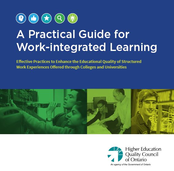A Practical Guide for Work-integrated Learning HEQCO